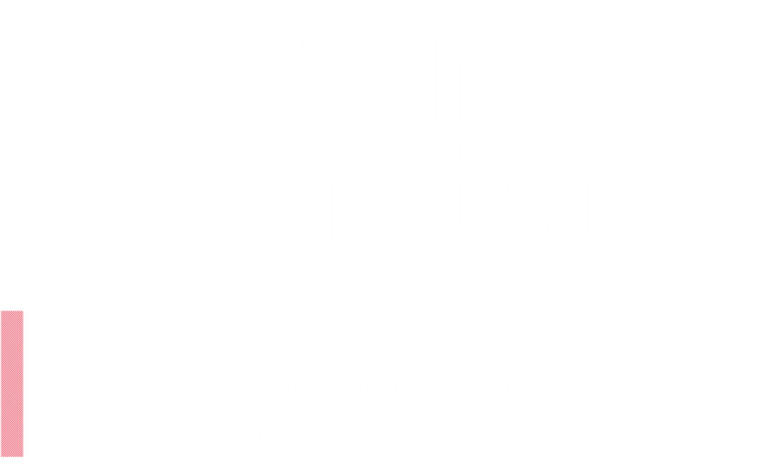 "A global company that ""goes beyond the network,"" creating optimum ICT networks using mobile, information, and communications technologies."